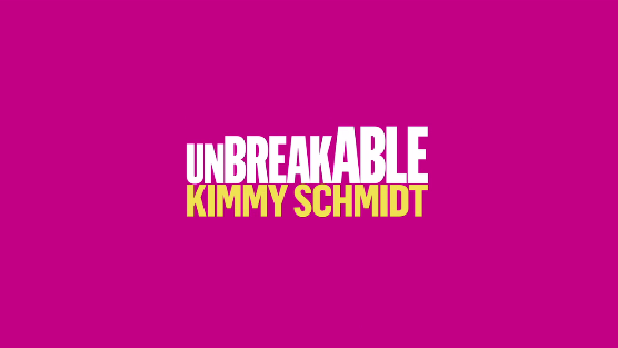 Photo courtesy of http://upload.wikimedia.org/wikipedia/commons/f/fb/Unbreakable_Kimmy_Schmidt.png