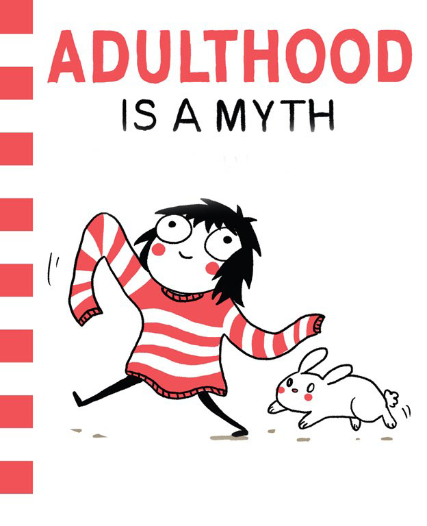 adulthood is a myth frontcover 1 When do you become an adult ?